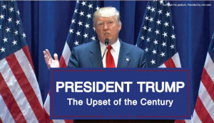 PRESIDENT TRUMP The Upset of the Century