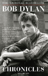 Get to Know Bob Dylan—Bob Dylan Chronicles Volume One